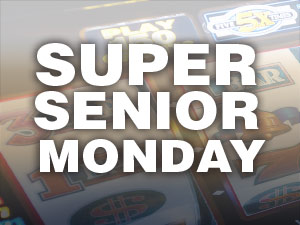Super Senior Monday